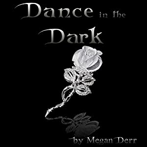 Dance in the Dark Audiobook