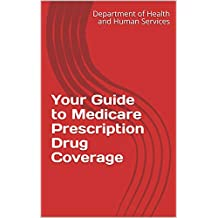 Your Guide to Medicare Prescription Drug Coverage