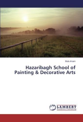 Read Online Hazaribagh School of Painting & Decorative Arts PDF
