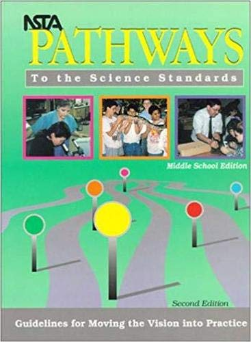 NSTA Pathways to the Science Standards: Guidelines for...