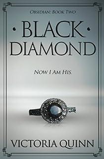 Black obsidian volume 1 victoria quinn 9781543281552 amazon black diamond obsidian volume 2 fandeluxe Choice Image