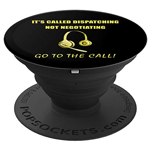 - 911 Dispatcher Gift Go To The Call! - PopSockets Grip and Stand for Phones and Tablets