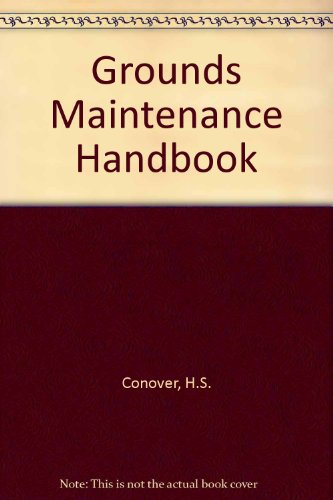 Grounds Maintenance Handbook (Grounds Maintenance)
