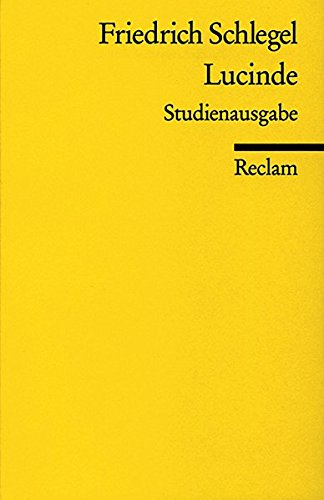 Lucinde. Studienausgabe. (German Edition)