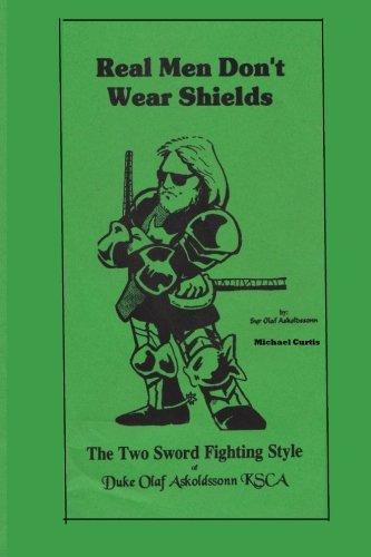 Real Men Don't Wear Shields: The Two Sword Fighting Style of Duke Olaf - Styles Shield