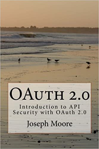 OAuth 2.0: Introduction to API Security with OAuth 2.0