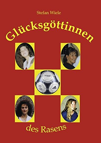 Download Gl Cksg Ttinnen Des Rasens (German Edition) ebook