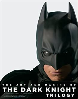 Book The Art and Making of The Dark Knight Trilogy