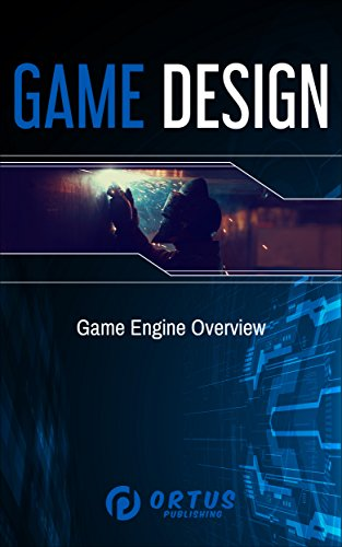 [Free] Game Design: Game Engine Overview (Introduction to Game Design)<br />W.O.R.D