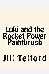 Luki and the Rocket Power Paintbrush Paperback