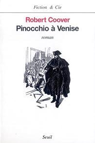 Pinocchio à Venise par Robert Coover