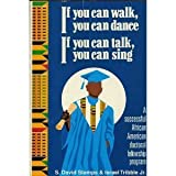 If You Can Walk, You Can Dance, If You Talk, You Can Sing, S. David Stamps and Israel Tribble, 0931761433