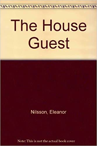 The House Guest by Nilsson Eleanor (1993-02-25)