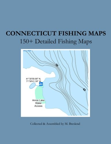 Connecticut Fishing Maps: 150+ Detailed Fishing Maps