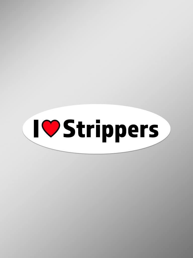 I Love Strippers Vinyl Decals Stickers (Two Pack) | Cars Trucks Vans Windows Walls Laptop Cups | Printed | 2-5.5 Inch Decals | KCD1445