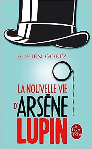 Livre gratuits en ligne La Nouvelle vie d'Arsène Lupin pdf, epub