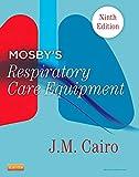 Mosby's Respiratory Care Equipment