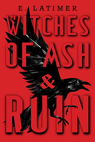 Witches of Ash and Ruin by E. Latimer spooky season books for kids _ Bored Teachers