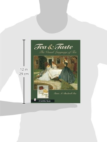 Tea & Taste: The Visual Language of Tea by Brand: Schiffer Publishing