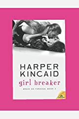 Girl Breaker: A Small-Town  Story of Love and Redemption (Break of Through)