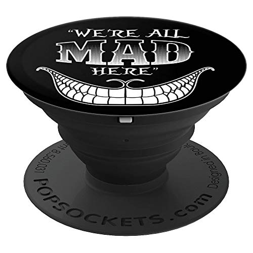 We're All Mad Here Grinning Cheshire Cat Wonderland Black - PopSockets Grip and Stand for Phones and Tablets -