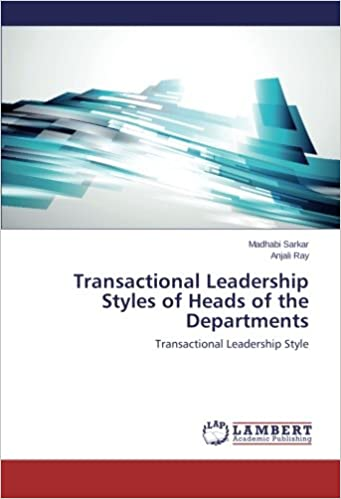 Transactional Leadership Styles of Heads of the Departments: Transactional Leadership Style