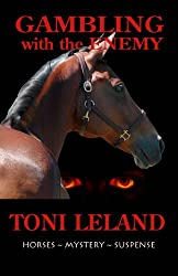 Gambling with the Enemy: an equestrian thriller