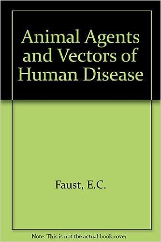 Animal Agents And Vectors Of Human Disease por E.c. Faust