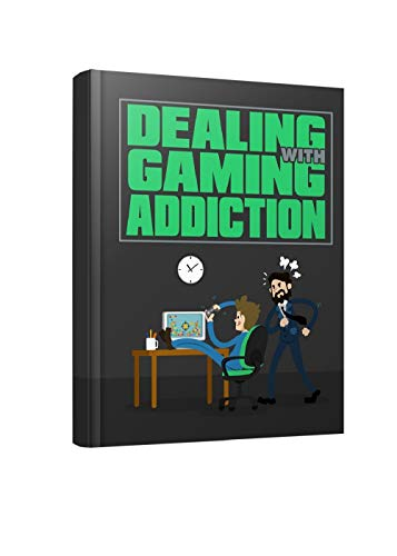 Dealing with Gaming Addiction: Learn How to Deal with Gaming Addiction