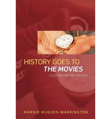 Read Online [(History Goes to the Movies )] [Author: Marnie Hughes-Warrington] [Jan-2007] PDF