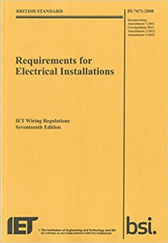 Remarkable Requirements For Electrical Installations Iet Wiring Regulations Wiring Digital Resources Otenewoestevosnl