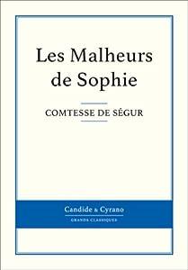 Les Malheurs de Sophie (French Edition) by de Ségur, Comtesse