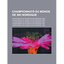 Championnats Du Monde de Ski Nordique: Championnats Du Monde de Ski Nordique 2009, Championnats Du Monde de Ski Nordique 1982