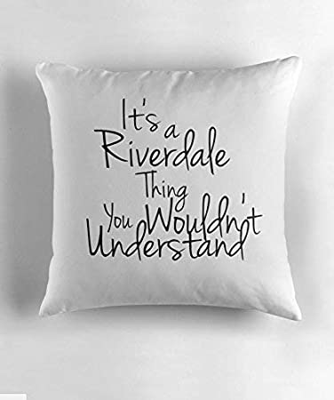 Its A Riverdale Thing You Wouldn T Understand Square Decorative