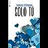 Solo tú (Por siempre tú nº 2)