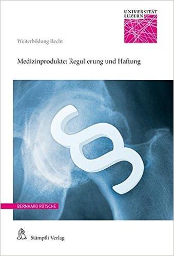 Medizinprodukte: Regulierung und Haftung