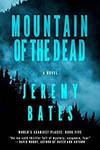 Mountain Of The Dead by Jeremy Bates ebook deal