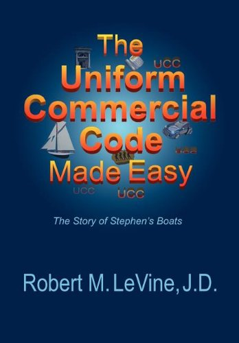 Pdf Law The Uniform Commercial Code Made Easy