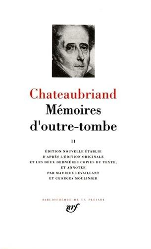 Memoires d'Outre-Tombe 2 (French Edition) (Bibliotheque de la Pleiade) by French and European Publications Inc