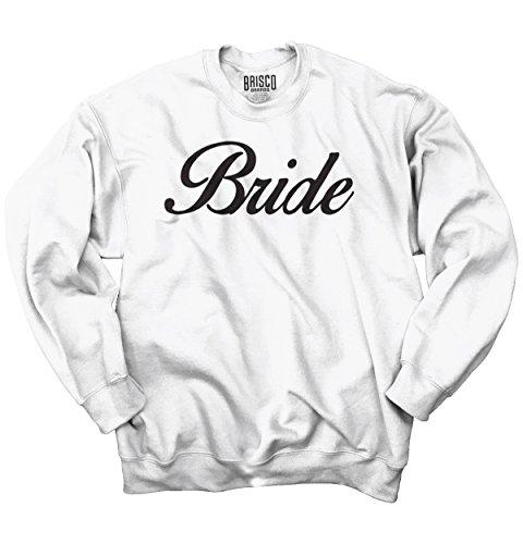 Classic Teaze Bride Wedding Marriage Bachelorette Party Sweatshirt by Classic Teaze