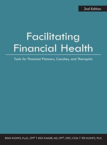 Facilitating Financial Health 2nd edition by Brad Klontz (2016-05-24)