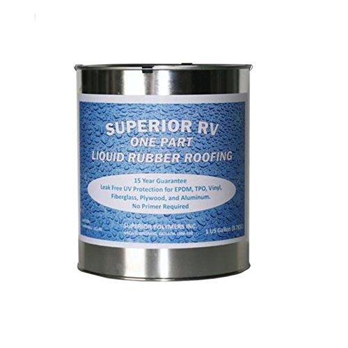 Superior RV One Part Liquid Rubber Roofing, 1 Gallon (Best Rv Fiberglass Roof Coating)