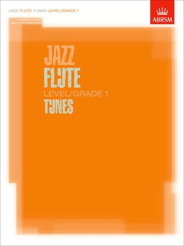 JAZZ FLUTE TUNES             LEVEL/GRADE 1 BOOK/CD        FOR FLUTE AND PIANO