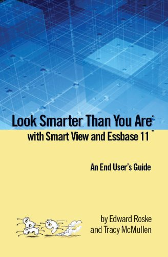 Look Smarter Than You Are With Hyperion Essbase Ebook