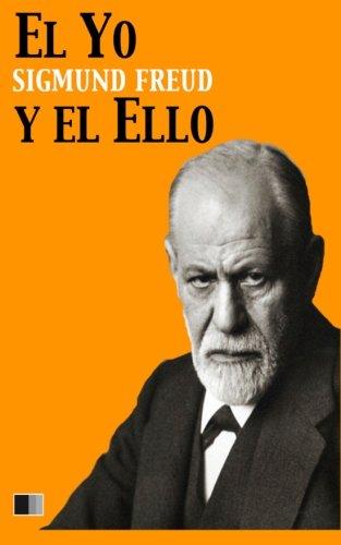 El Yo y el Ello (Spanish Edition) [Sigmund Freud] (Tapa Blanda)