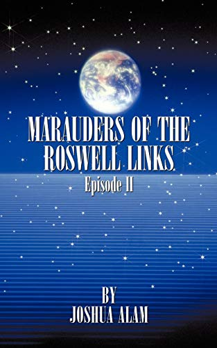 Marauders of the Roswell Links Episode - Links Roswell