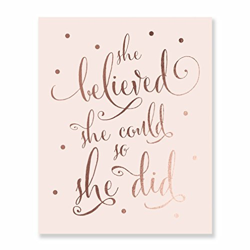 She Believed She Could So She Did Rose Gold Foil Pink Art Print Inspirational Modern Wall Art Pink Poster Decor 8 inches x 10 inches B5
