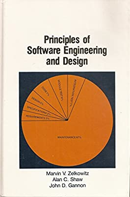 Principles Of Software Engineering And Design Prentice Hall Software Series Zelkowitz Marvin V 9780137102020 Amazon Com Books