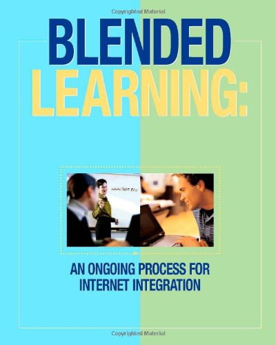 Blended Learning  An Ongoing Process For Internet Integration