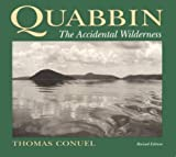 img - for Quabbin: The Accidental Wilderness by Thomas Conuel (1990-11-09) book / textbook / text book